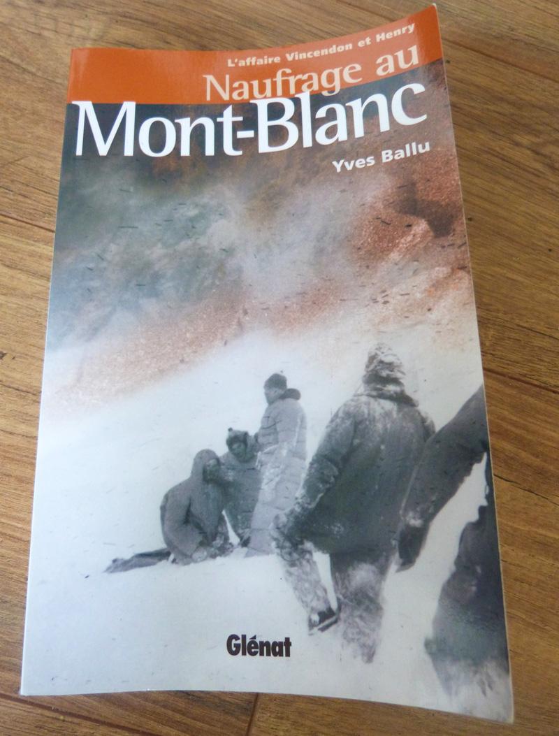 """""""Naufrage au Mont-Blanc"""", un livre signé Yves Ballu"""