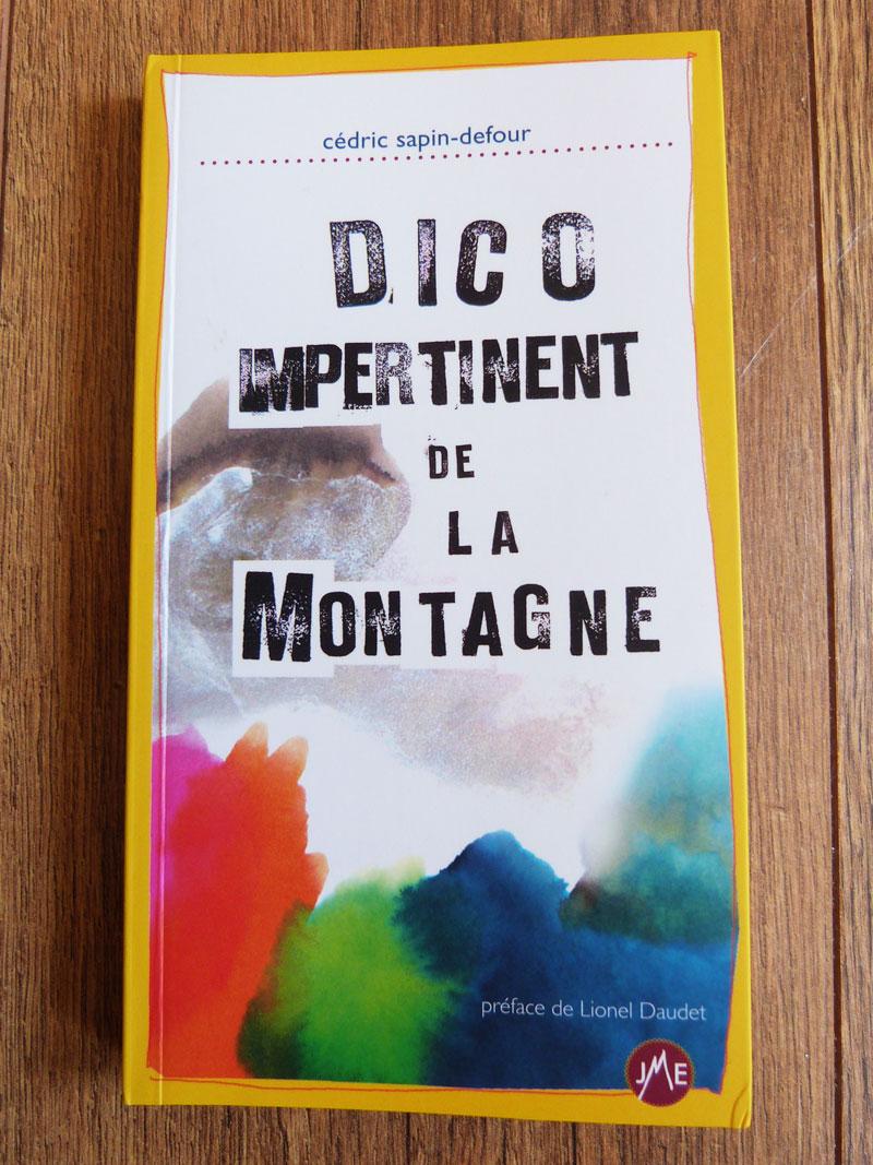 Dico impertinent de la montagne - Cédric Sapin-Defour