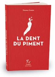La Dent du Piment